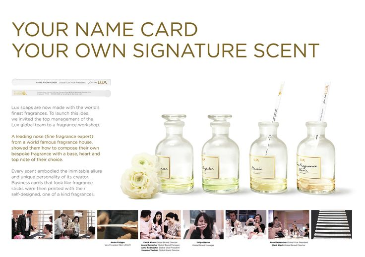 Through ambient marketing, consumers were introduced to the new range of Lux with fragrance samples created for each individual.