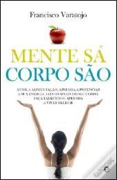 Mente Sã, Corpo São, de Francisco Varatojo|WOOK