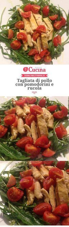 Tagliata di pollo con pomodorini e rucola della nostra utente Francesca. Unisciti alla nostra Community ed invia le tue ricette!
