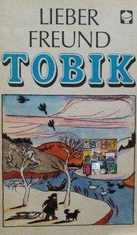 Mein lieber Freund Tobik - 19 Erzählungen über Hunde in einem Buch - ATB Alex Taschenbücher aus dem Kinderbuchverlag Berlin DDR, Kinderbuch