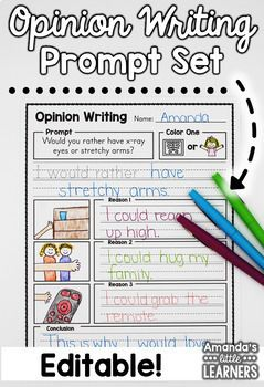Opinion Writing Prompts - With Editable Option by Amanda's Little Learners