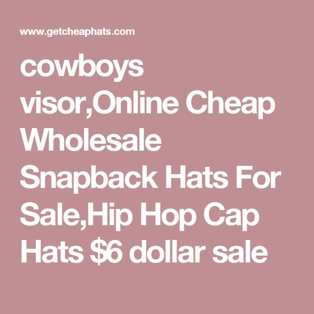 cowboys visor,Online Cheap Wholesale Snapback Hats For Sale,Hip Hop Cap Hats $6 dollar sale