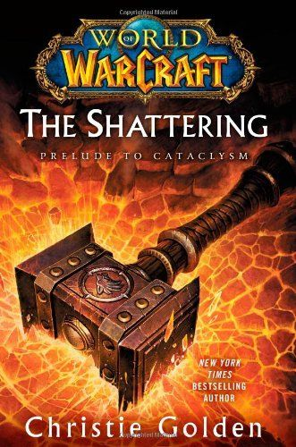World of Warcraft: The Shattering: Prelude to Cataclysm, http://www.amazon.com/dp/1416550747/ref=cm_sw_r_pi_awdm_BHgRvb1Y9E4GW