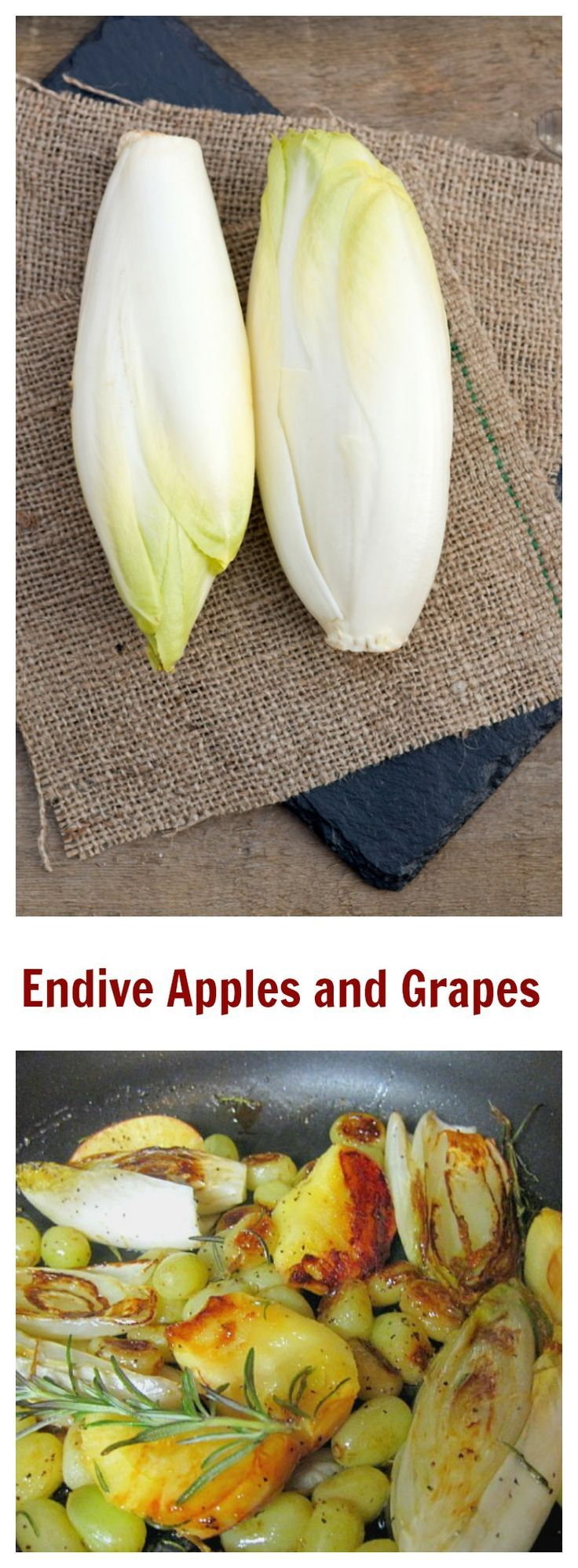 Pan Roasted Endive Recipe with Apples and Grapes. The bitter endive retains its flavor and the grapes and apples become even sweeter. Easy, unique side dish recipe. via @lannisam
