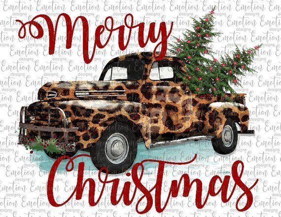 Merry Christmas Leopard Truck With Christmas Trees Sublimation Or Chromablast Transfer Heat Press Ready Im Christmas Truck Plaid And Leopard Christmas Tumblers