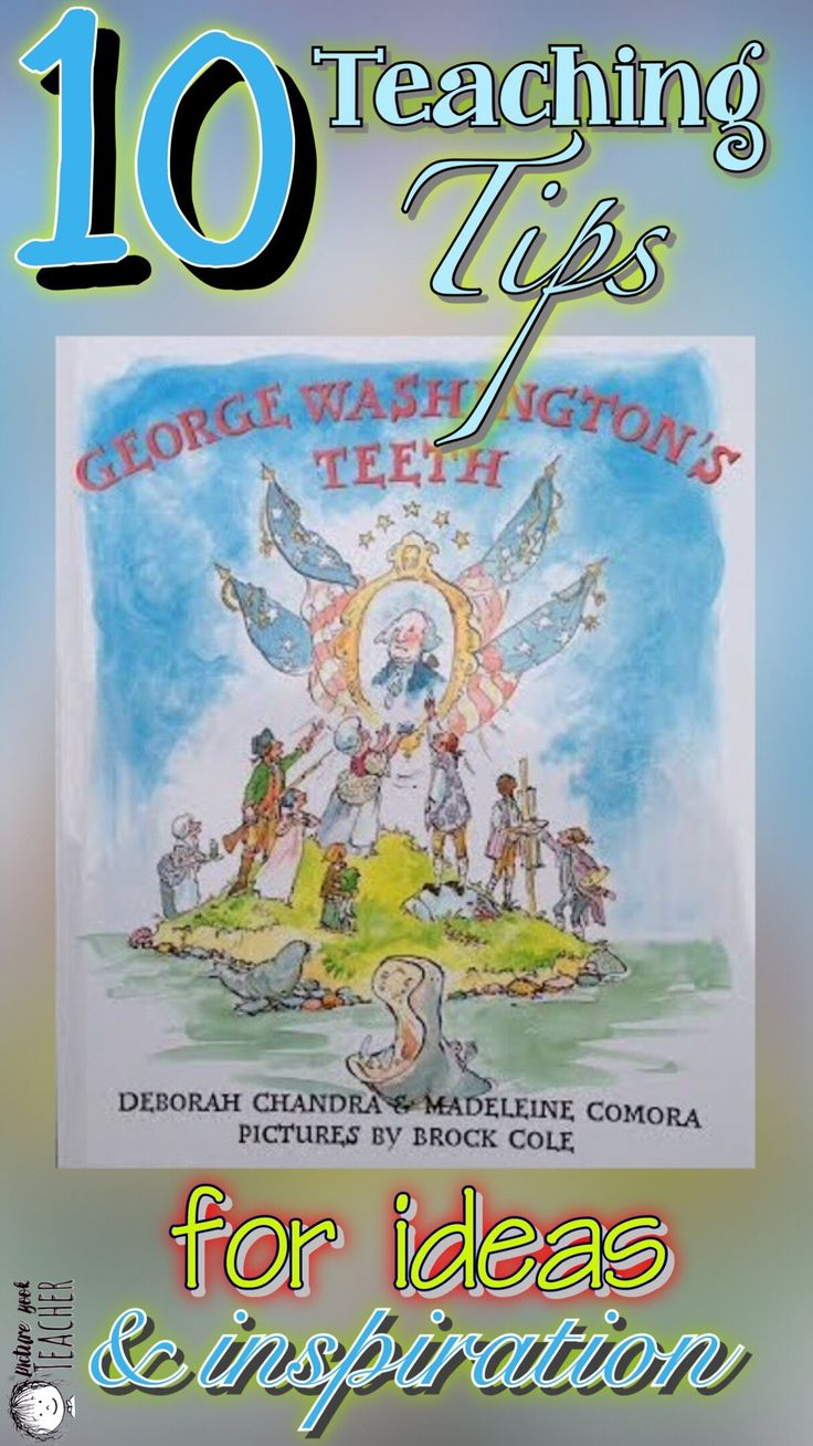 Need some inspiration or fresh ideas for this Presidents' Day read-aloud. Check out these teaching tips for the book George Washington's Teeth by Deborah Chandra & Madeleine Comora.
