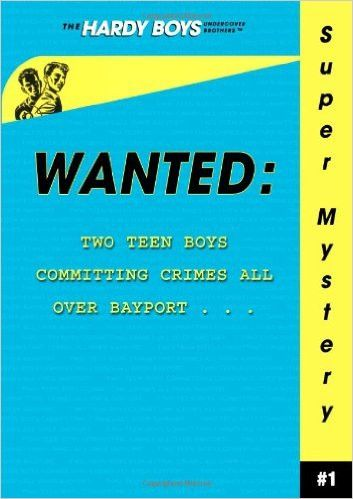 Wanted (Hardy Boys: Undercover Brothers Super Mystery #1)
