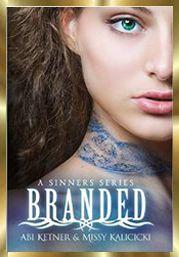 BRANDED – A Sinners Series  #1 by Abi Ketner, Missy Kalicicki | Jeans Book Reviews