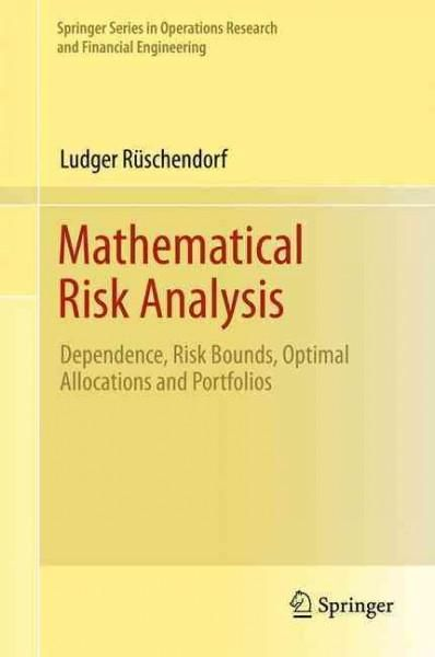 Mathematical Risk Analysis Dependence Risk Bounds Optimal