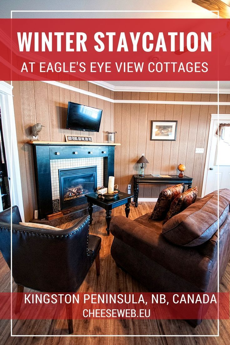 We take a winter staycation at the luxury Eagle's Eye View Cottages on the Kingston Peninsula, near Saint John, New Brunswick, Canada.