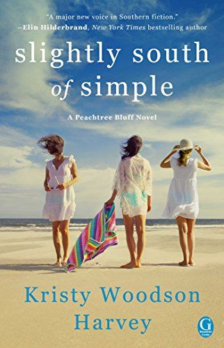 Slightly South of Simple: A Novel (The Peachtree Bluff Se...  #ssos #slightlysouthofsimple SELECTED FOR $1.99 ON KINDLE UNTIL APRIL 1!