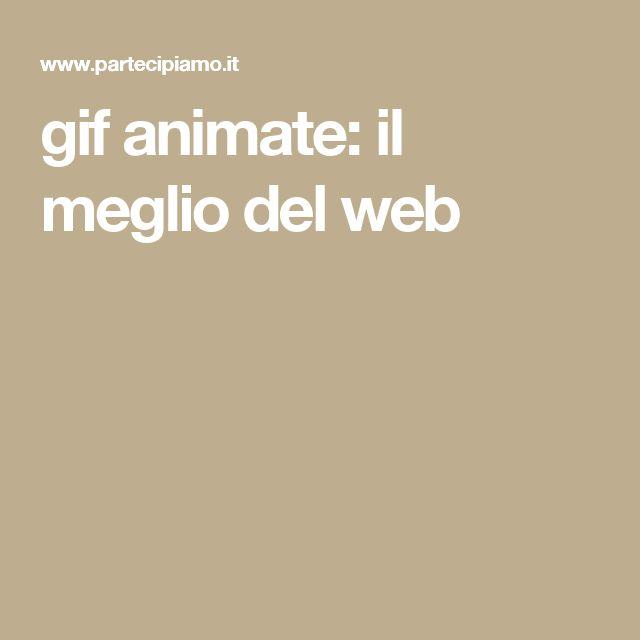 gif animate: il meglio del web