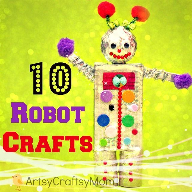 10 awesome Robot crafts for kids. Reuse , recycle and make thse paper robots