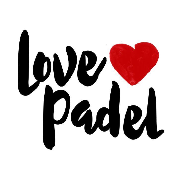 Simplemente por que te encanta el Padel.