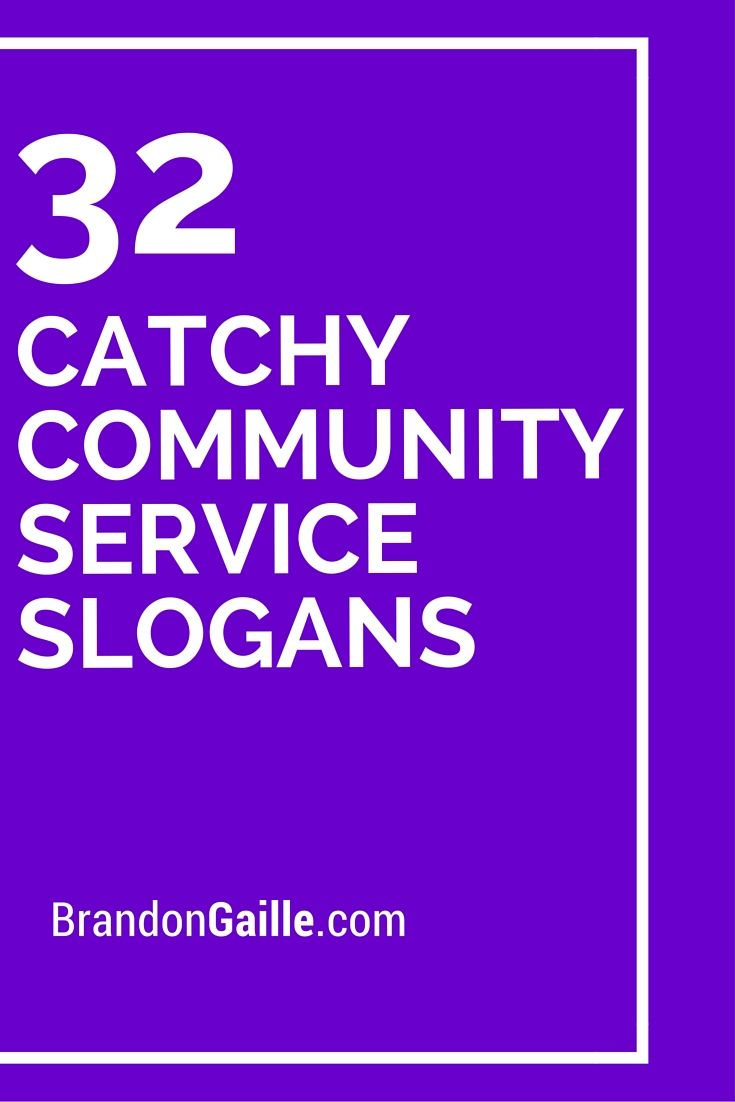 list of 51 catchy community service slogans