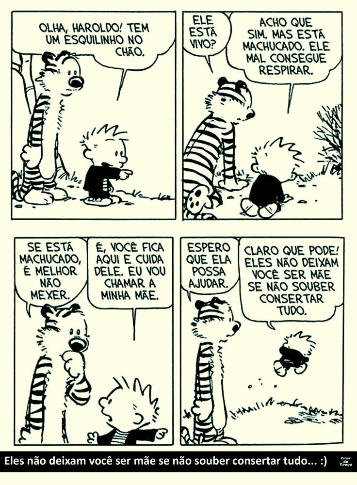 Calvin e Haroldo. A verdade sobre as mães :)