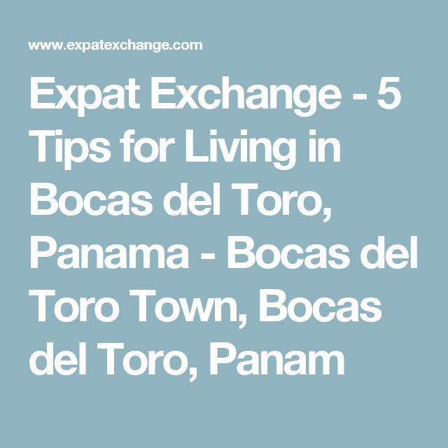 Expat Exchange - 5 Tips for Living in Bocas del Toro, Panama - Bocas del Toro Town, Bocas del Toro, Panam