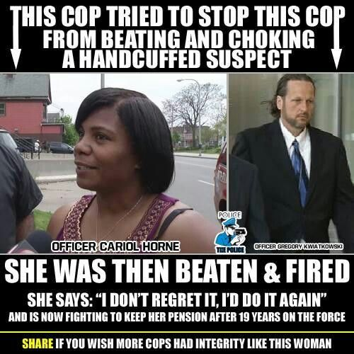 Apparently, the good cops are treated as the bad cops, and get fired.