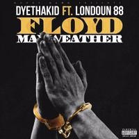 Floyd Mayweather (Remix) Ft. Londoun88 by DyeThaKid is a latest hip hop track which Getting Famous for its unconventional Beats on SoundCloud.