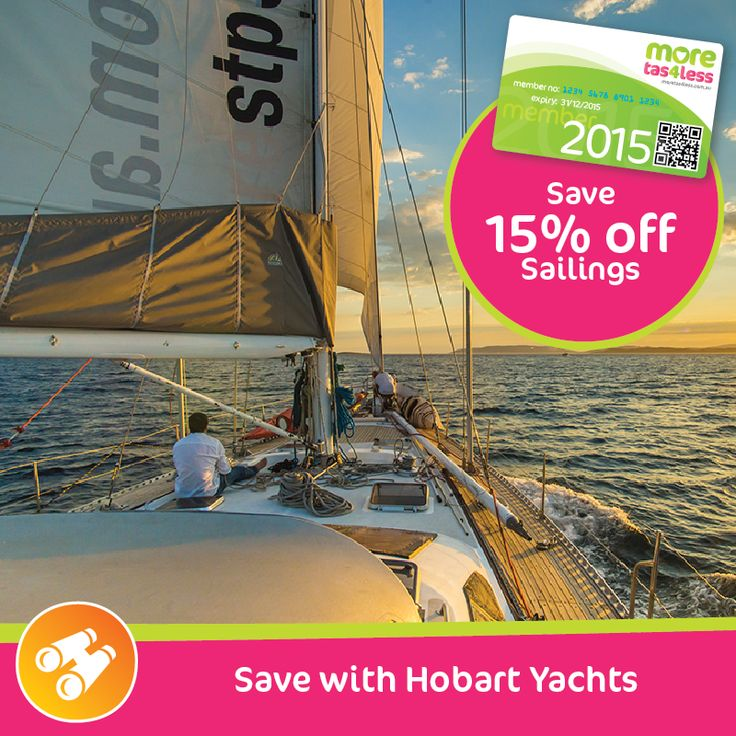 Save on sailing with 15% off at Hobart Yachts  see more, live more, save more in Tasmania with a moretas4less discount card
