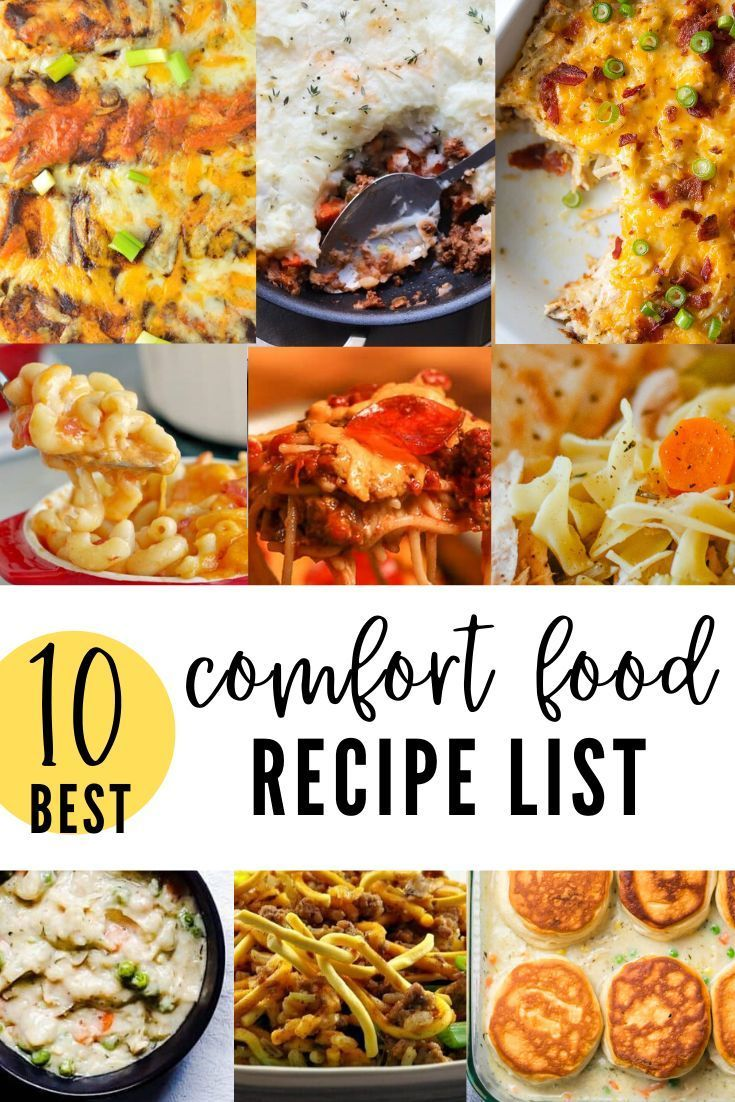 The Ultimate Comfort Food List 10 Best Easy Comfort Food Recipes Comfort Food List Comfort Food Comfort Food Recipes Dinners