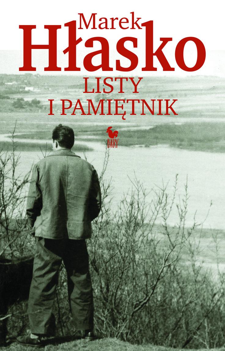 """""""Listy i Pamiętnik"""" Marek Hłasko Cover by Andrzej Barecki Published by Wydawnictwo Iskry 2017"""