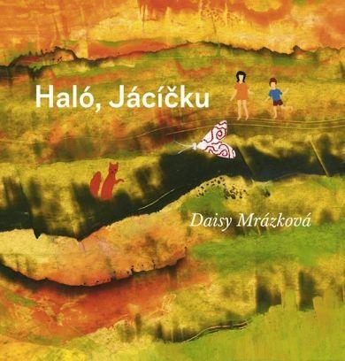 Haló, Jácíčku | české ilustrované knihy pro děti | Baobab Books