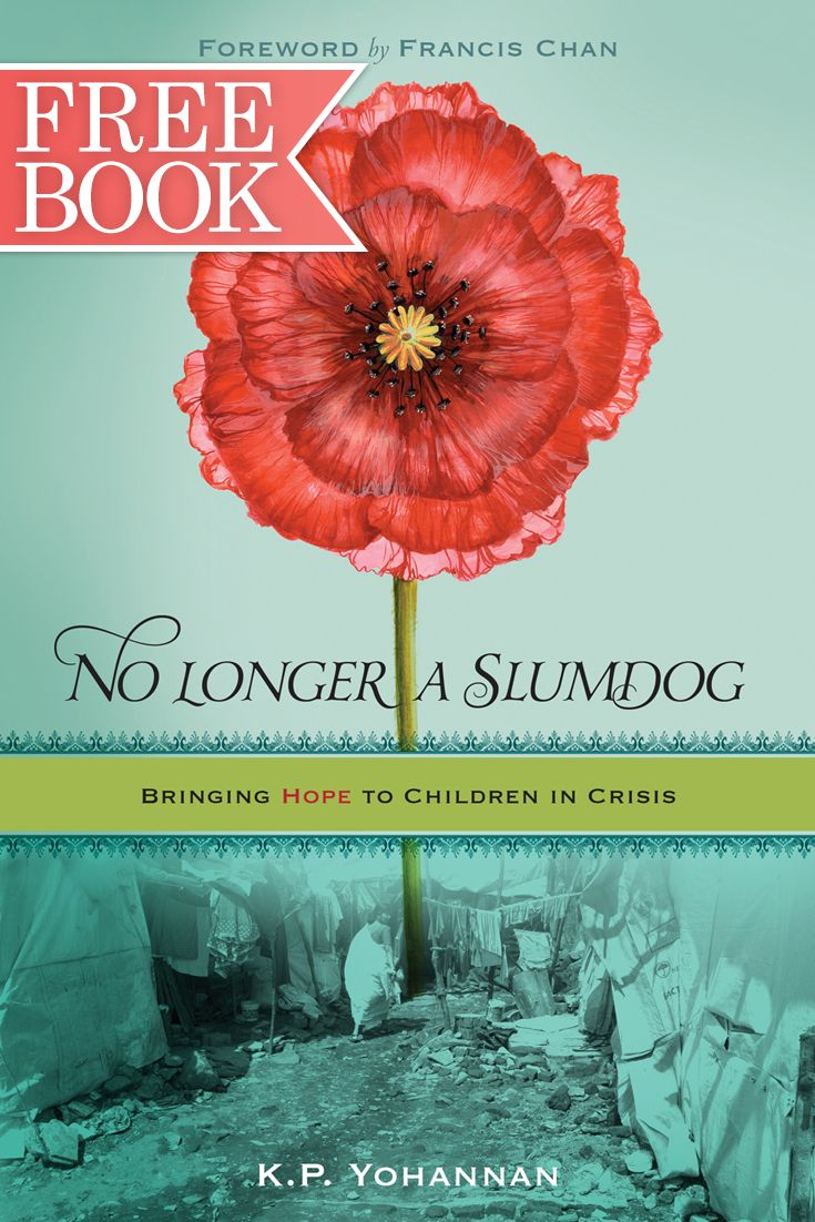 """Many people have said this book changed their life. Francis Chan said, """"It stirred my heart.""""  Get your free copy of No Longer a Slumdog today!"""