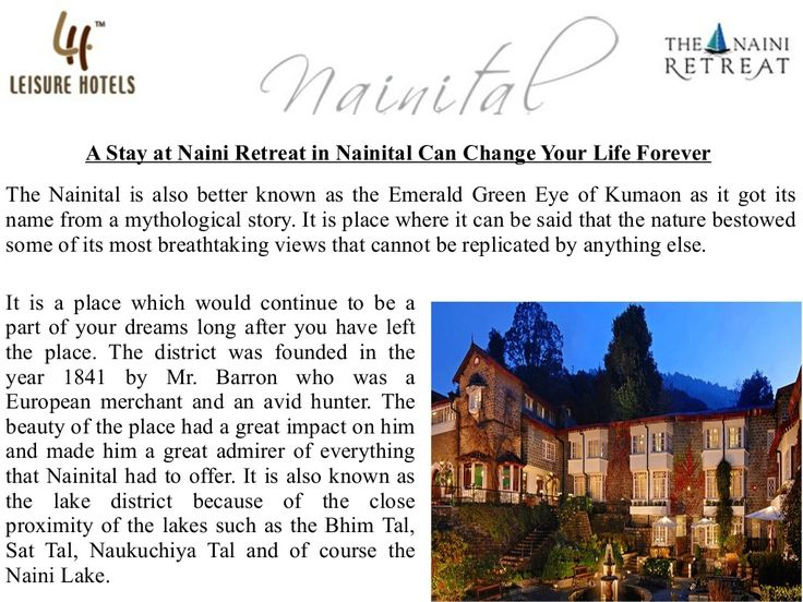 A Stay at Naini Retreat in Nainital Can Change Your Life Forever by Vibhas Prasad via slideshare