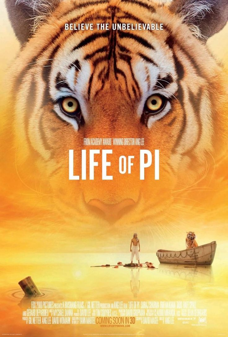 """Título: La vida de Pi. Género: Aventura-Drama 2012.  """"'Pi' es un gigantesco paso hacia adelante, hacia el exterior y hacia arriba al expandir los recursos del medio cinematográfico en evolución. El realismo mágico raras veces ha sido tan mágico y nunca, antes, tan real"""" Richard Corliss/Time."""