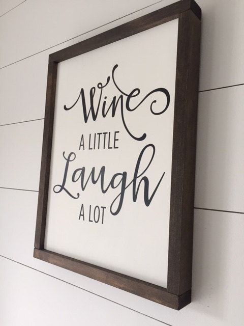 Wine a Little Laugh a Lot // Framed Wood Sign // by HBHomeDecor