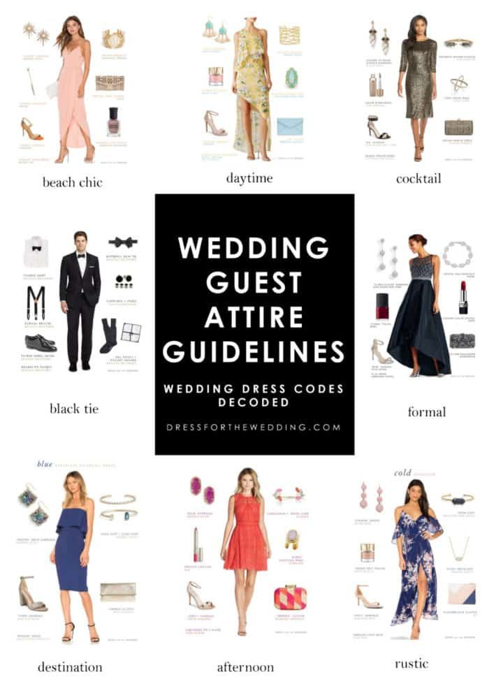 65f1558ac38 Our guide to Wedding guest attire guidelines. What to Wear to a Wedding.  How to figure out wedding dress codes