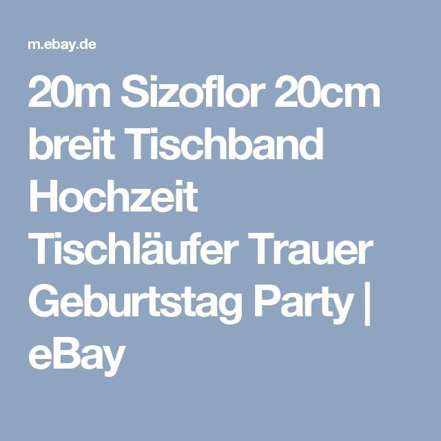 20m Sizoflor 20cm breit Tischband Hochzeit Tischläufer Trauer Geburtstag Party  | eBay
