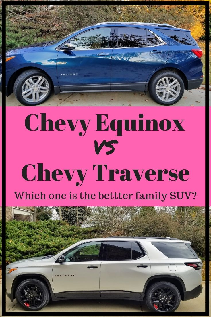 Equinox Vs Traverse How To Choose The Best Family Suv A Girls Guide To Cars Best Suv For Family Family Suv Best Family Cars