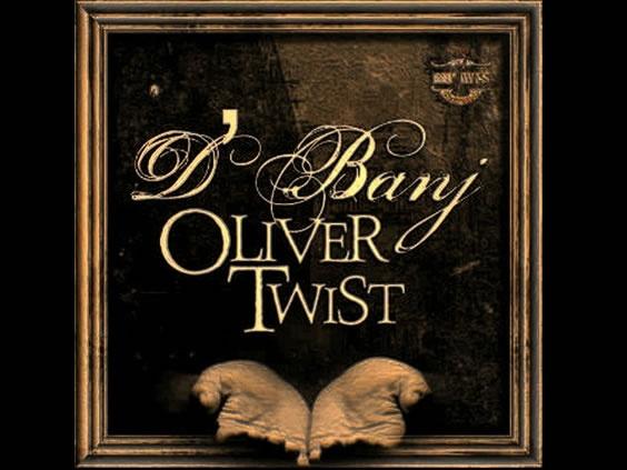 D'Banj – Oliver Twist [Don Jazzy Remix]