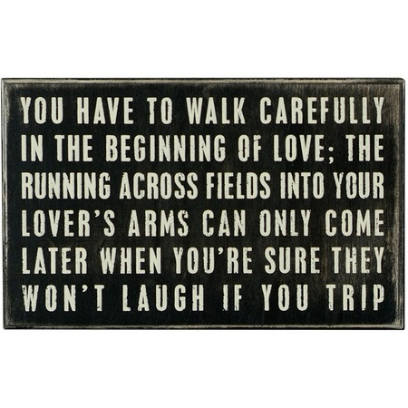 Walk Carefully...Walks Care, Outoftown Inspiration, Care Boxes, Boxes Signs, True Love, Too Funny, Funny Quotes, So True, So Funny