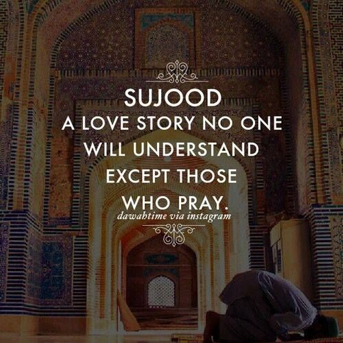 Sujood...a love story no will understand except those who pray!