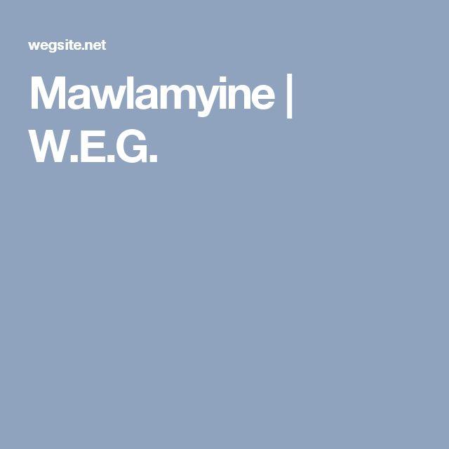 Mawlamyine   W.E.G.
