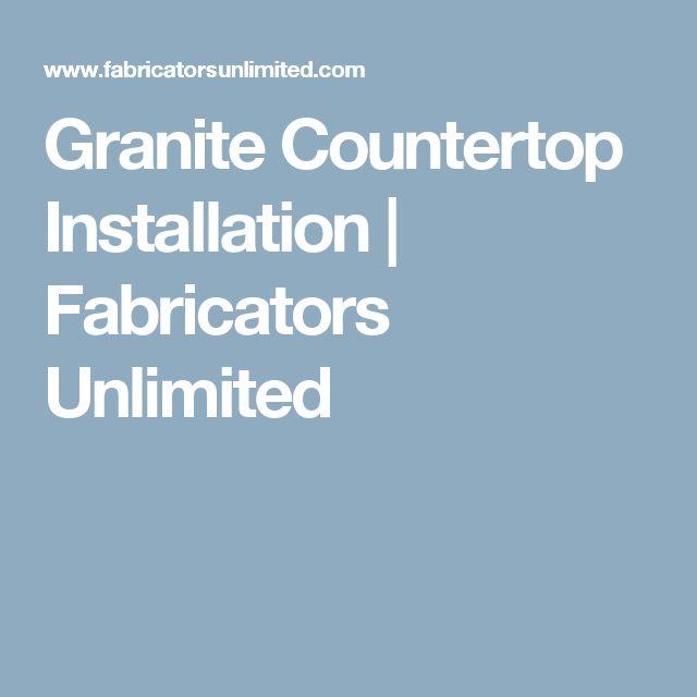 Granite Countertop Installation | Fabricators Unlimited