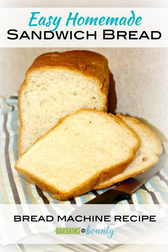 Recipe: Easy Homemade Sandwich Bread (bread machine) :http://www.bargainstobounty.com/2015/05/recipe-easy-homemade-sandwich-bread-bread-machine/