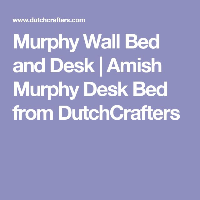 7 Best Unwind With Adam Kennedy On A Murphy Deskbed
