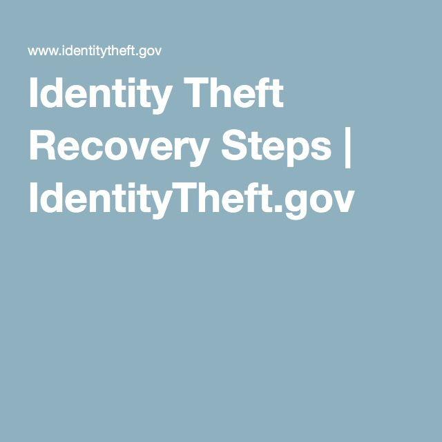 Identity Theft Recovery Steps | IdentityTheft.gov
