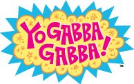 Yo Gabba Gabba, indie heaven for toddlers