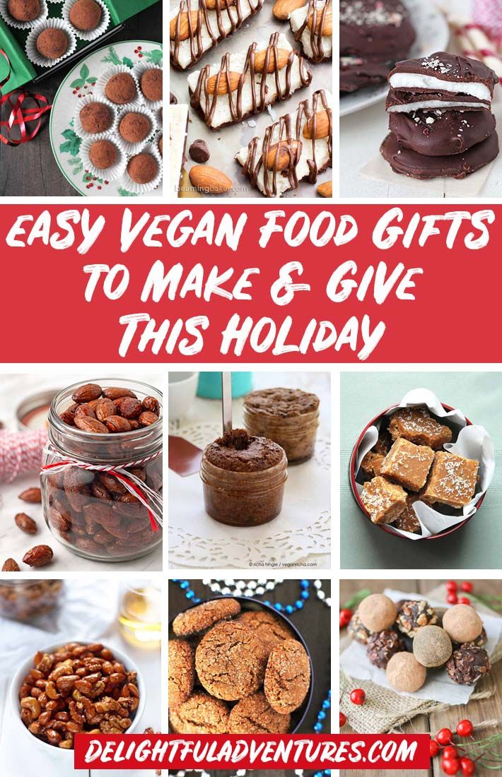 Easy Vegan Food Gifts For The Holidays Vegan Christmas Recipes Vegan Food Gifts Food Gifts