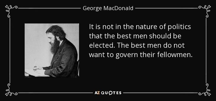 "Discover George MacDonald famous and rare quotes. Share George MacDonald quotations about heart, giving and fathers. ""It is not in the nature of politics..."""