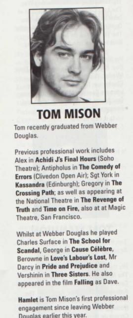 Announcement of Tom Mison's first professional appearance after Webber Academy. A production of Hamlet in 2004.