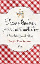bol.com | Franse kinderen gooien niet met eten, Pamela Druckerman | 9789460035913...