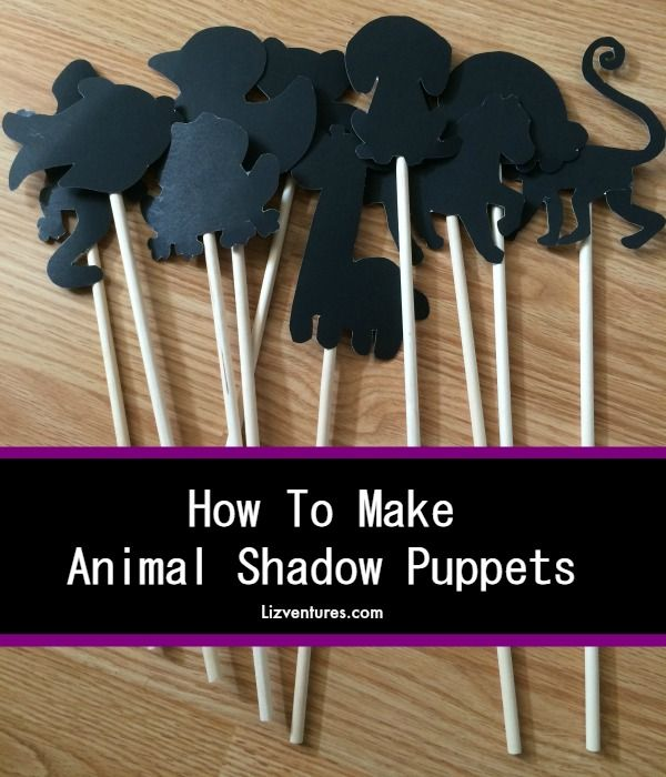 How to Make Animal Shadow Puppets. Fun for the kids! Have a shadow puppet show! #kids #puppets