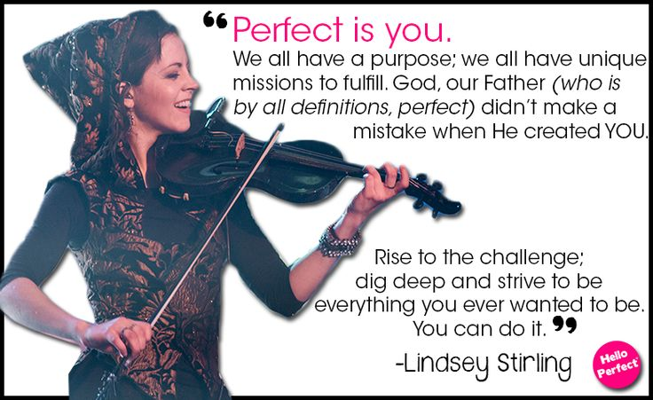 Lindsey Stirling, professional violinist and quarter-finalist on America's Got Talent, joins the Perfect Is Movement!