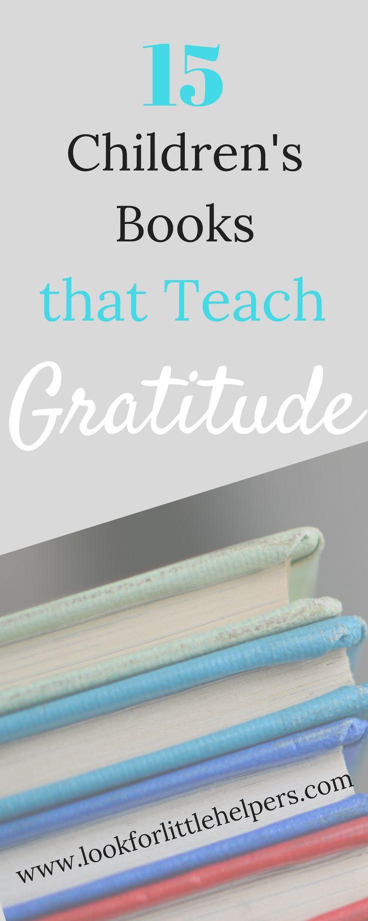 Children's books that teach #gratitude.  One way to teach kids to be grateful.